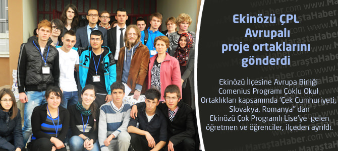 Ekinözü ÇPL Avrupalı proje ortaklarını gönderdi