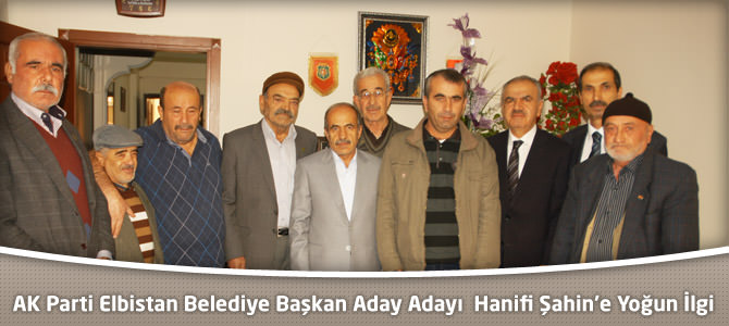 AK Parti Elbistan Belediye Başkan Aday Adayı Şahin'e Yoğun İlgi