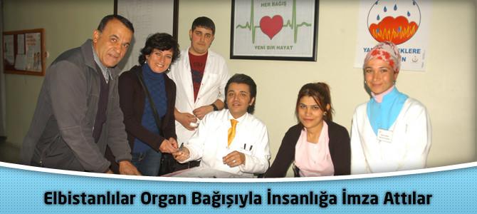 Elbistanlılar Organ Bağışıyla İnsanlığa İmza Attılar