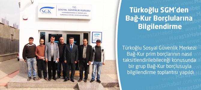 Türkoğlu SGM'den Bağ-Kur Borçlularına Bilgilendirme
