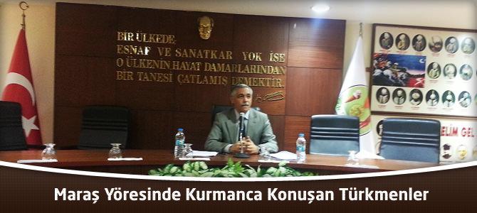 Maraş Yöresinde Kurmanca Konuşan Türkmenler