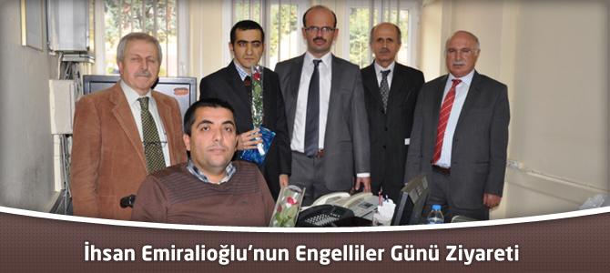 İl Gıda Tarım Ve Hayvancılık Müdürü Emiralioğlu'nun Engelliler Günü Ziyareti