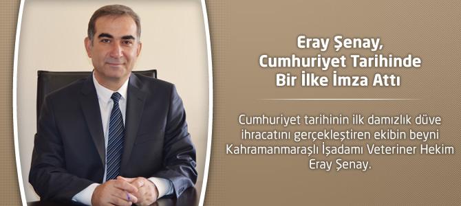 Eray Şenay, Cumhuriyet Tarihinde Bir İlke İmza Attı