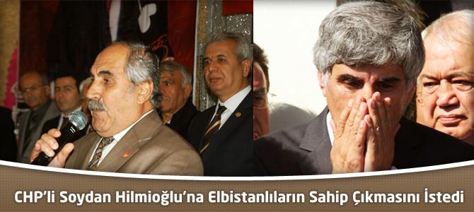 CHP'li Soydan Hilmioğlu'na Elbistanlıların Sahip Çıkmasını İstedi