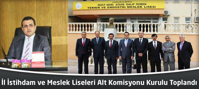 İstihdam ve Meslek Liseleri Alt Komisyonu Kurulu Toplandı