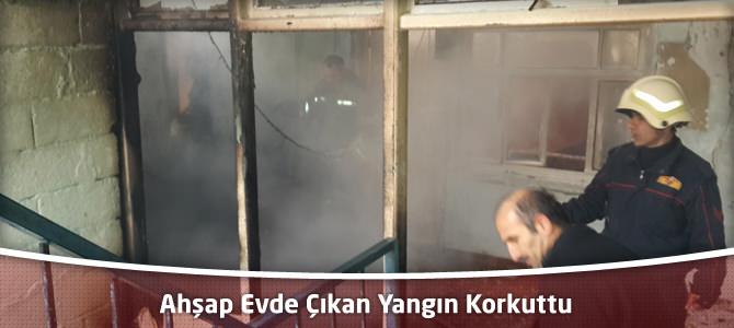 Kahramanmaraş'ta Ahşap Evde Çıkan Yangın Korkuttu