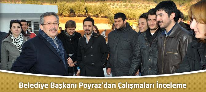 Kahramanmaraş Belediye Başkanı Poyraz'dan Çalışmaları İnceleme