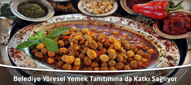 Kahramanmaraş Belediyesi Yöresel Yemek Tanıtımına da Katkı Sağlıyor