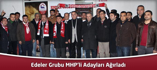 Kahramanmaraşspor Edeler Grubu MHP'li Adayları Ağırladı