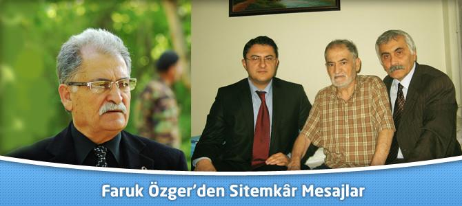 Faruk Özger'den sitemkâr mesajlar