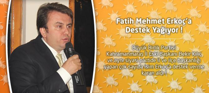 Fatih Mehmet Erkoç'a Destek Yağıyor