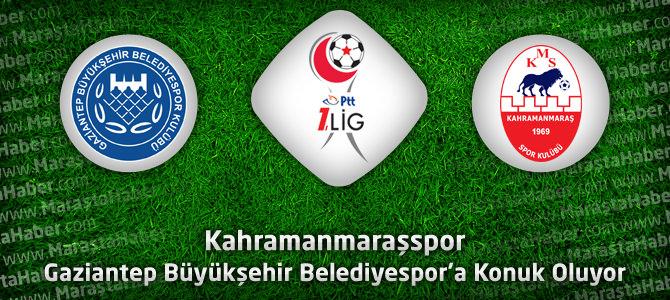 Gaziantep Büyükşehir Belediyespor – Kahramanmaraşspor Maçı