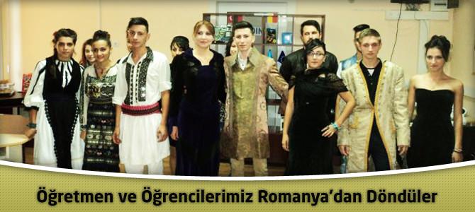 Öğretmen ve Öğrencilerimiz Romanya'dan Döndüler