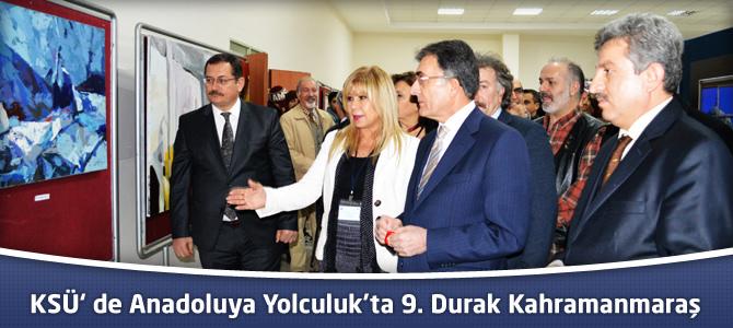 KSÜ'de 'Anadoluya Yolculuk'ta 9. Durak Kahramanmaraş