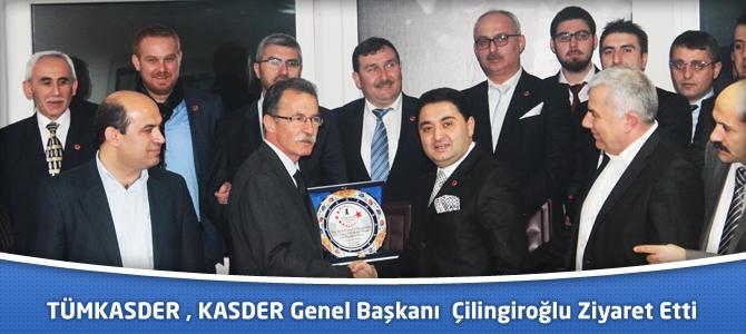 TÜMKASDER, KASDER Genel Başkanı Latif Çilingiroğlu'nu Ziyaret Etti