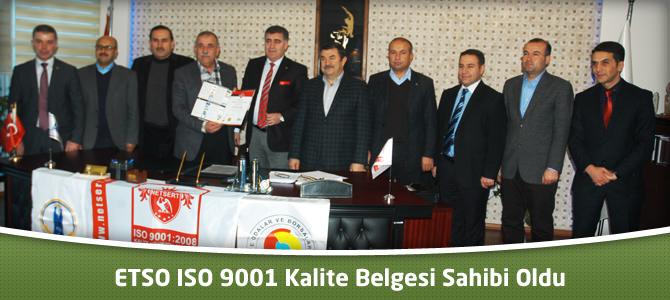 ETSO ISO 9001 Kalite Belgesi Sahibi Oldu