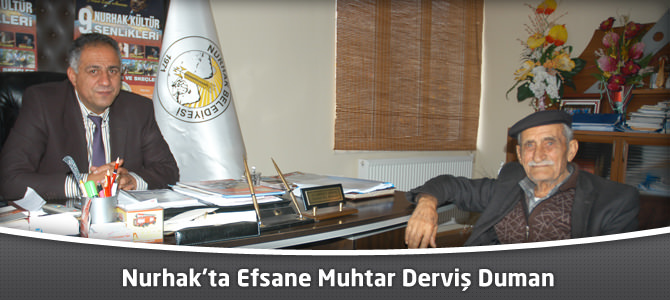 Nurhak'ta Efsane Muhtar Derviş Duman