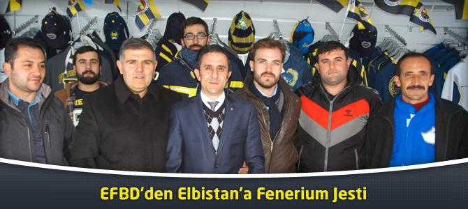 EFBD'den Elbistan'a Fenerium Jesti