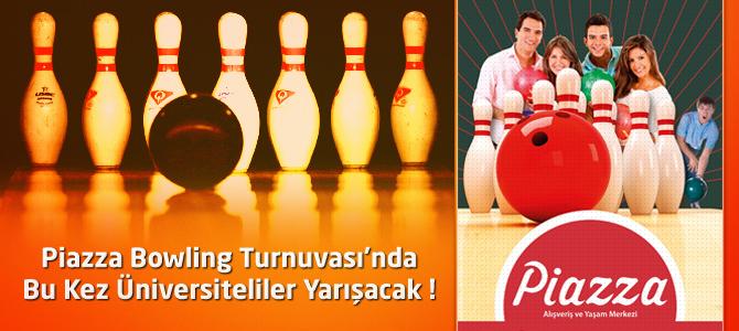Kahramanmaraş Piazza Bowling Turnuvası'nda KSÜ'lüler Yarışacak