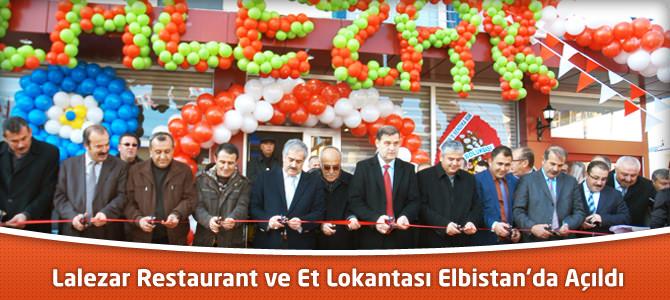 Lalezar Restaurant ve Et Lokantası Elbistanda Açıldı