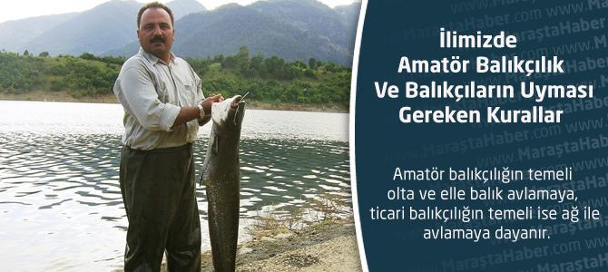Amatör Balıkçılık Ve Balıkçıların Uyması Gereken Kurallar