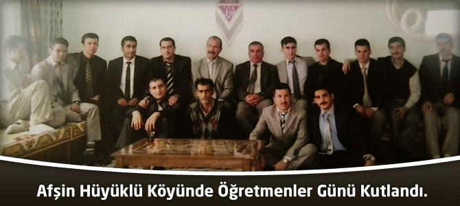 Afşin Hüyüklü Köyünde Öğretmenler Günü Kutlandı.