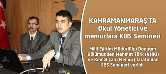 Okul Yönetici ve memurlara KBS Semineri