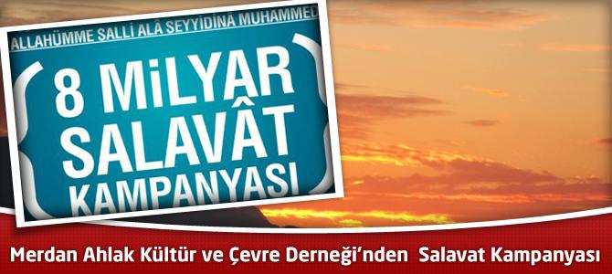 Merdan Ahlak Kültür ve Çevre  Derneği'nden Salavat Kampanyası