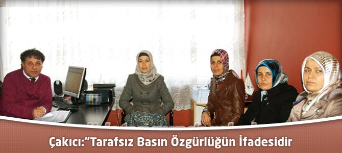"""MHP' li Çakıcı:""""Tarafsız Basın Özgürlüğün İfadesidir"""