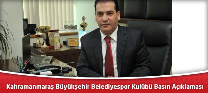 Kahramanmaraş Büyükşehir Belediyespor Kulübü Basın Açıklaması