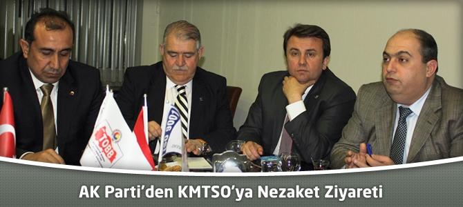 AK Parti'den KMTSO'ya Nezaket Ziyareti