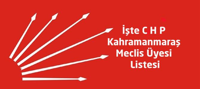 İşte CHP Kahramanmaraş Belediye Meclis Üye Listesi