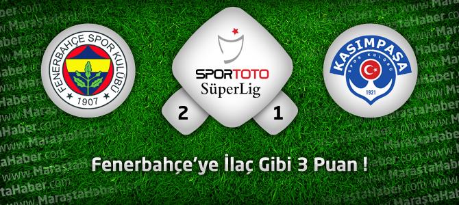 Fenerbahçe 2 – Kasımpaşa 1geniş maç özeti ve golleri Ligtv