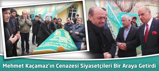 Mehmet Kaçamaz'ın Cenazesi Siyasetçileri Bir Araya Getirdi