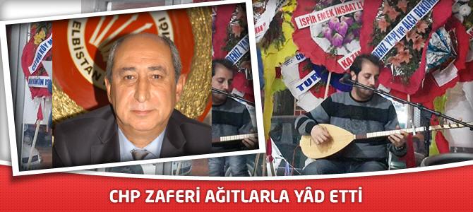 CHP Elbistan'da Zaferi Ağıtlarla Yâd Etti
