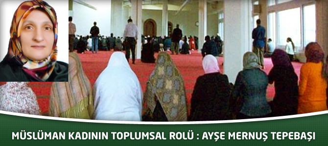Müslüman Kadının Toplumsal Rolü