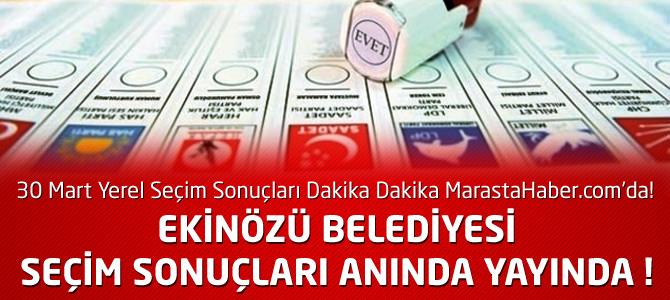 Kahramanmaraş Ekinözü Belediyesi 30 Mart Yerel Seçim Sonuçları