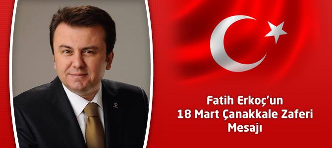 Fatih Erkoç'un 18 Mart Çanakkale Zaferi Mesajı