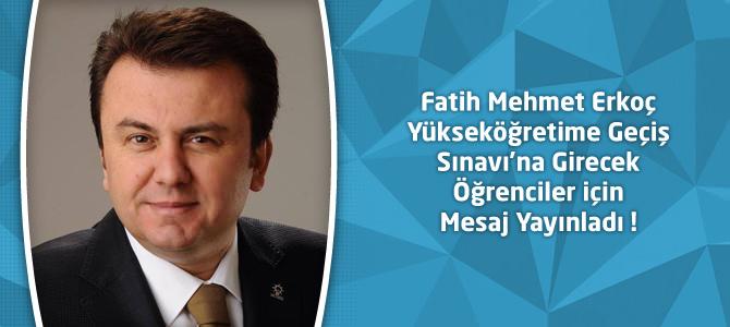 Fatih Mehmet Erkoç YGS'ye Girecek Öğrenciler için Mesaj Yayınladı