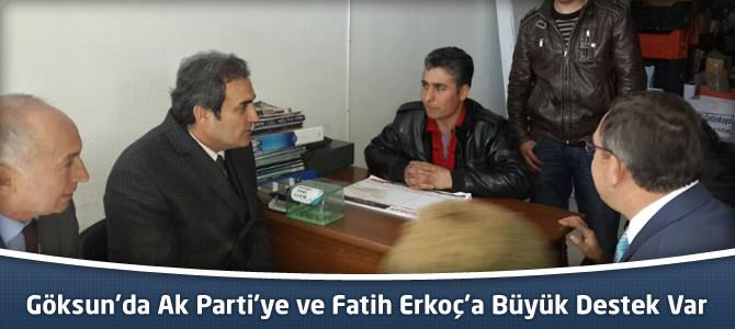 Mahir Ünal, Göksun'da Ak Parti'ye ve Fatih Erkoç'a Büyük Destek Var