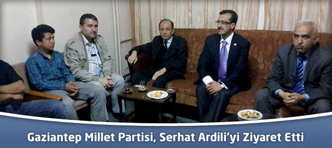 Gaziantep Millet Partisi, Kahramanmaraş'ta Serhat Ardili'yi Ziyaret Etti