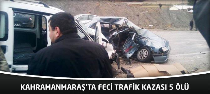 Kahramanmaraş'ta Feci Trafik Kazası 5 Ölü