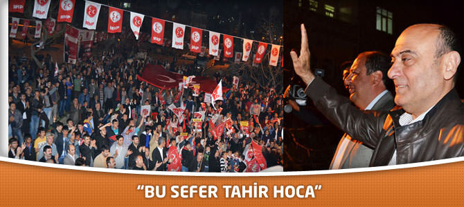 """""""Bu Sefer Tahir Hoca"""""""