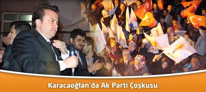 Karacaoğlan'da Ak Parti Çoşkusu