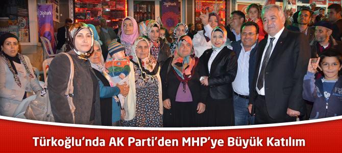 Türkoğlu'nda AK Parti'den MHP'ye Büyük Katılım