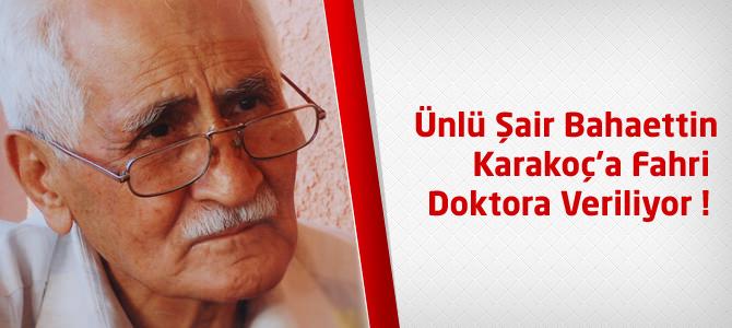 Ünlü Şair Bahaettin Karakoç'a Fahri Doktora Veriliyor