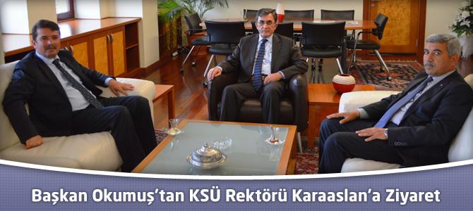 Türkoğlu Belediye Başkanı Okumuş'tan KSÜ Rektörü Karaaslan'a Ziyaret