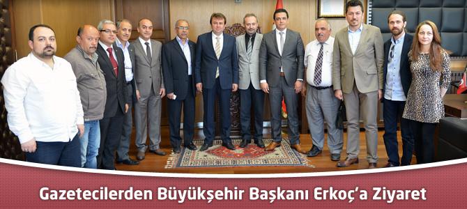 Gazetecilerden Büyükşehir Başkanı Erkoç'a Ziyaret