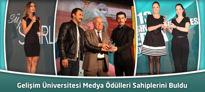 Gelişim Üniversitesi Medya Ödülleri Sahiplerini Buldu
