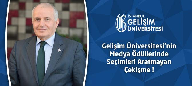 Gelişim Üniversitesi'nin Medya Ödüllerinde Seçimleri Aratmayan Çekişme